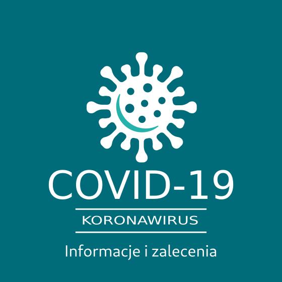 Koronawirus - informacje i zalecenia